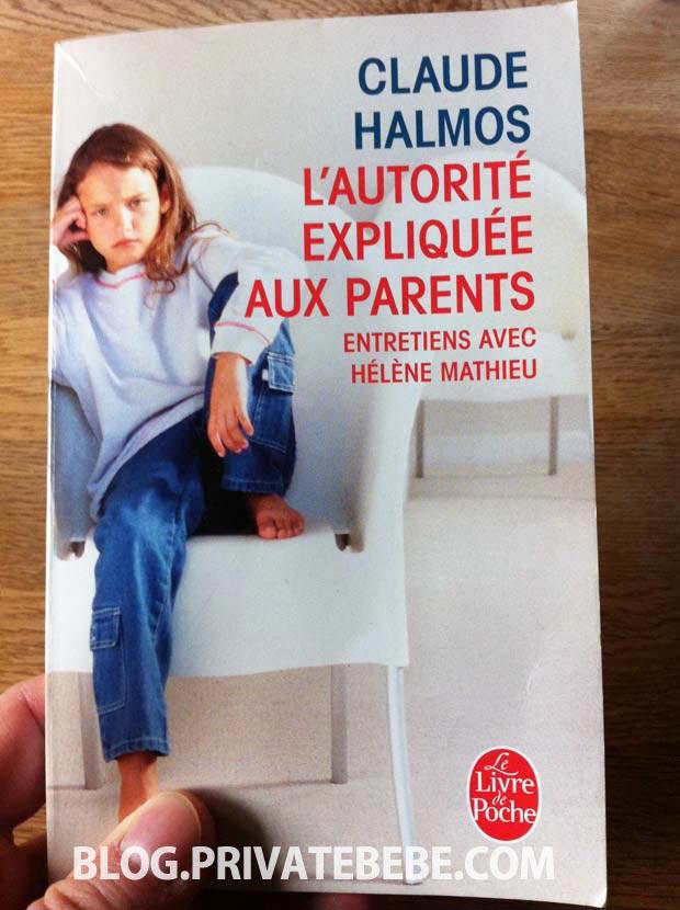 L'autorité expliquée aux parents - Claude Halmos