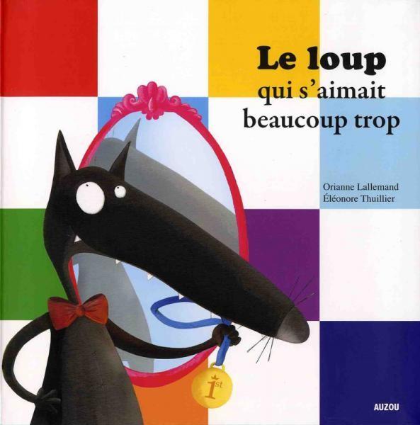 """""""Le loup"""", l'incontournable collection des éditions Auzou"""