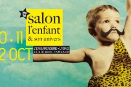 Salon «L'enfant et son Univers» à Lyon – 10 au 12 octobre