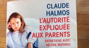 L'autorité expliquée aux parents – Claude Halmos